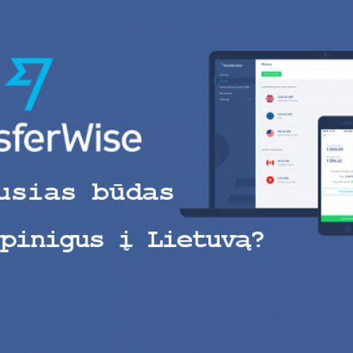 TransferWise pinigų pervedimas (apžvalga)