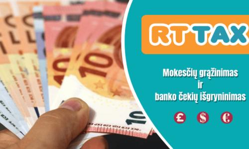 RT Tax – mokesčių grąžinimas dirbusiems užsienyje